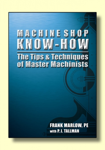 Machine Shop Know-How